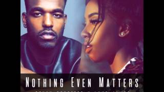 Sevyn Streeter x Luke James - Nothing Even Matters