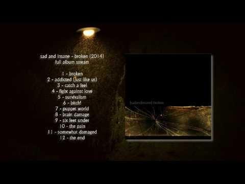 Sad And Insane - Broken (2014) [Full Album Stream]