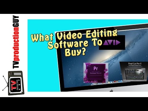 What Video Editing Software To Buy?  AVID, FCPX, ADOBE PREMIERE PRO CC ....