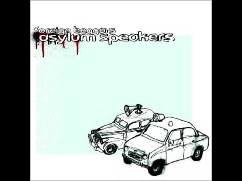 Foreign Beggars - Asylum Speakers (2005 - Full Album)