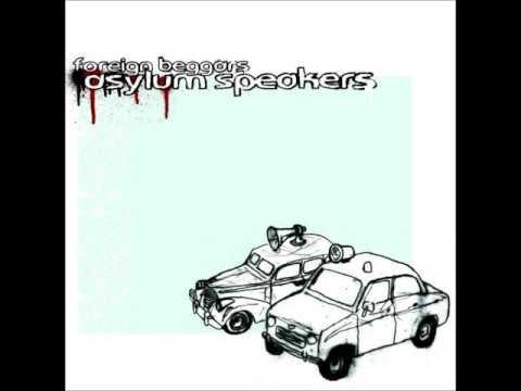 Foreign Beggars - Asylum Speakers (2005 - Full Album)