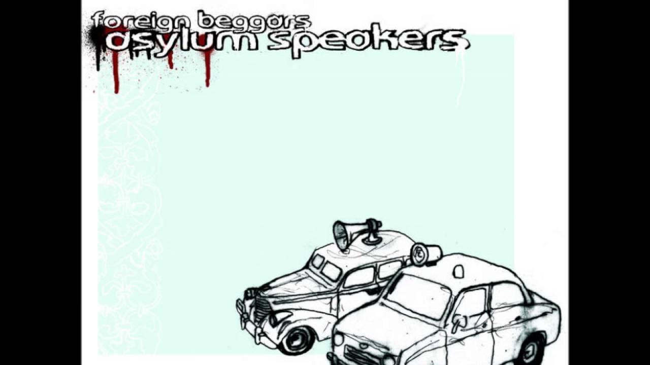 Foreign beggars asylum speakers 2005 full album