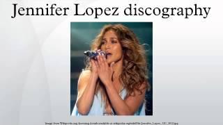 Jennifer Lopez discography