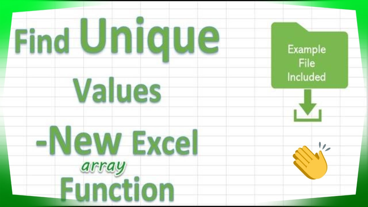 The Unique Function In Excel.   How To Excel At Excel