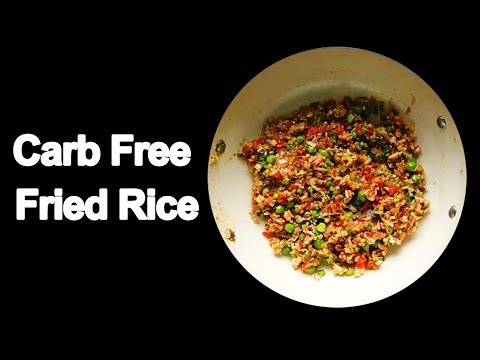 Carb Free Fried Rice - How to make Carb Free Fried Rice