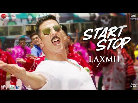 start-stop---laxmii-|-akshay-kumar-|-raja-hasan-|-tanishk-bagchi-|-vayu