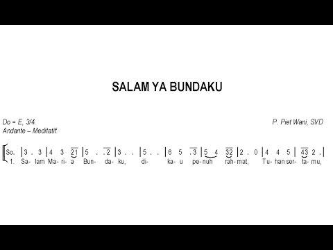 Salam Ya Bundaku – Lagu Maria   SATB – Teks Kor Rohani Not Angka