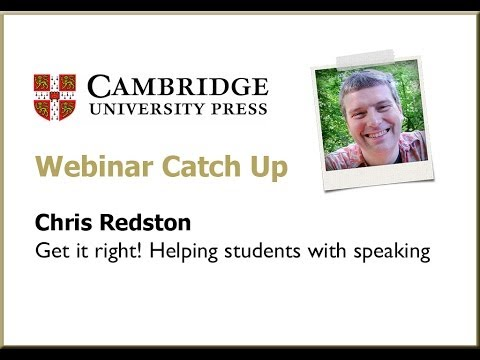 Get it right! Helping students with speaking - Chris Redston
