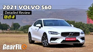 2021 Volvo S60 - Better than Mercedes & BMW? | Drive Review | Hindi | GearFliQ