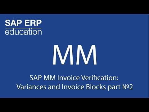 SAP MM Invoice Verification: Variances and Invoice Blocks part 2