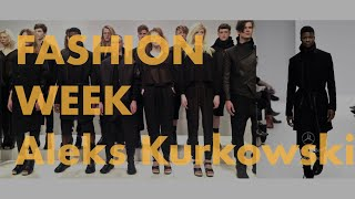Fashion Week Show for Aleks Kurkowski | BOUYA