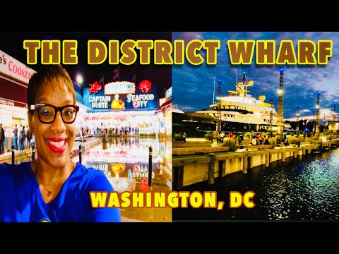 TOUR THE BEAUTIFUL DISTRICT WHARF In Washington, DC | Southwest Waterfront & Maine Ave Fish Market