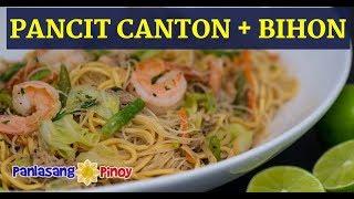 Pancit Canton at Bihon Recipe Panlasang Pinoy