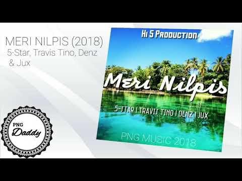 MERI NILPIS (2018) - 5-Star, Travis Tino, Denz & Jux