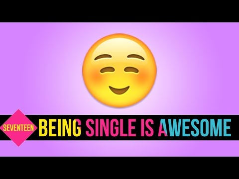 8 Reasons Being Single in Your Teens is the Best