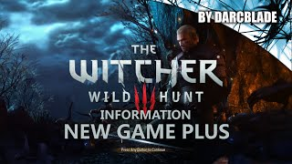 New Game Plus Guide : The Witcher 3 Wild Hunt