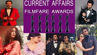 IMPORTANT CURRENT AFFAIRS FILMFARE AWARDS 2019
