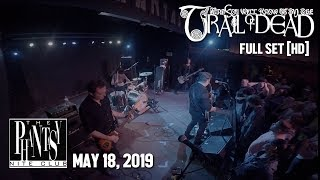 And You Will Know Us By The Trail of Dead - Full Set HD - Live at The Phantasy