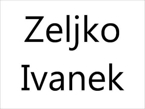 How to Pronounce Zeljko Ivanek