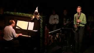 "Recital piece with Dick Danaher, baritone sax, May 2012, ""Boss Cant..."
