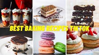 Best Baking Recipes  TikTok  TikTok Compilations #Bakingrecipes #tiktokrecipes