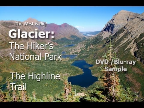 HighLine Hike in Glacier NP: Highline Trail documentary / guide