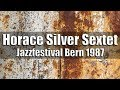 Capture de la vidéo Horace Silver Sextet - Jazzfestival Bern 1987