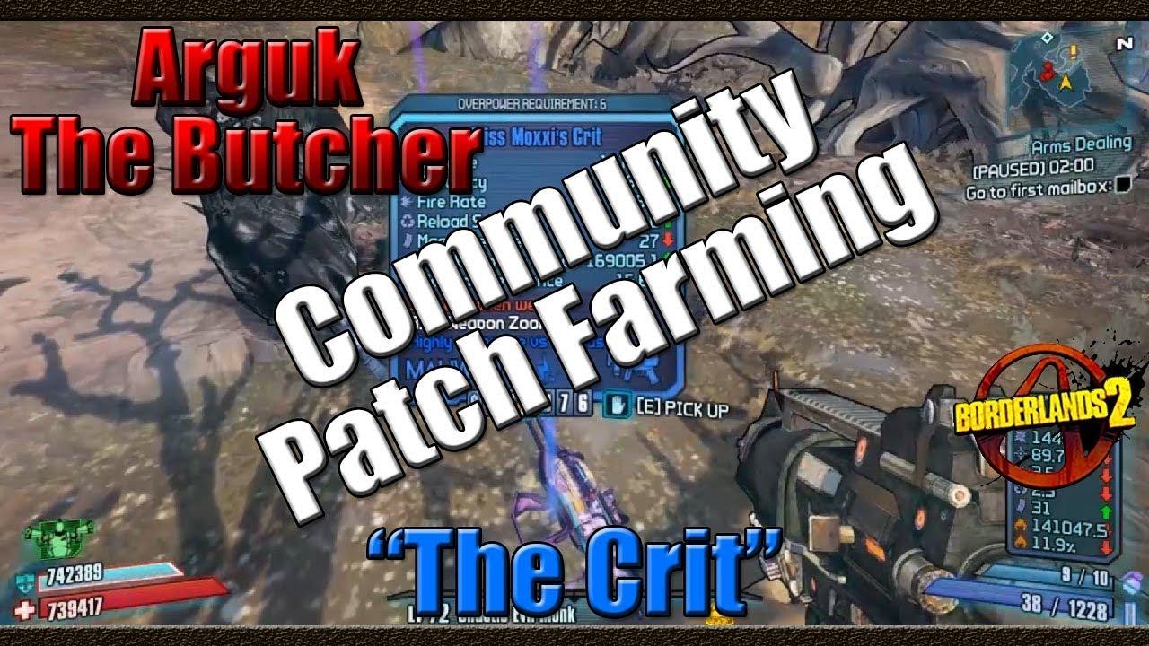 Borderlands 2 | Farming Arguk the Butcher for the Crit ... Borderlands 2 Community Patch