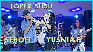 Loper Susu - Yusnia & Seboel - New Cobra [ Official ]