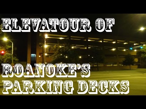 It's elevaTOUR time! - every Elevator in PARK Roanoke's Parking Garages