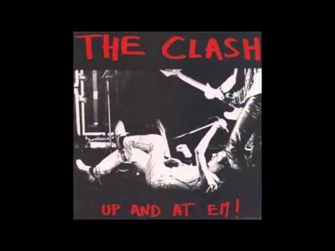 The Clash - Up And At 'Em (Full Album)