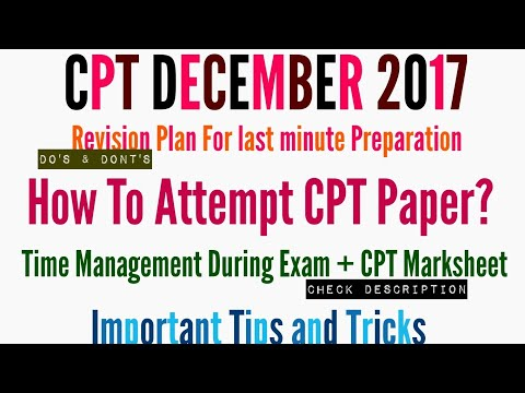 How To Attempt CPT Paper | Time Management and How to REVISE? | IN DETAIL ANALYSIS |
