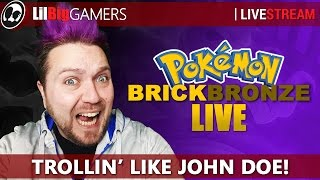 TROLLIN' LIKE JOHN DOE! | Roblox: Pokemon Brick Bronze
