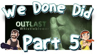 We Done Did: Outlast WB Part 5: The P3n1s Twins Are Back