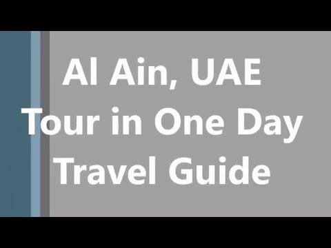 Al Ain Travel Guide 2018 - Visit Al Ain In One Day
