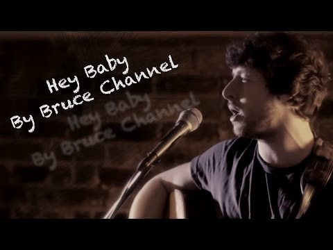 Hey Baby By Bruce Channel (and DJ Otzi) acoustic cover Aaron Norton @ Berties