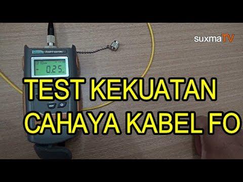 TEST UKUR KEKUATAN CAHAYA KABEL FIBER OPTIK