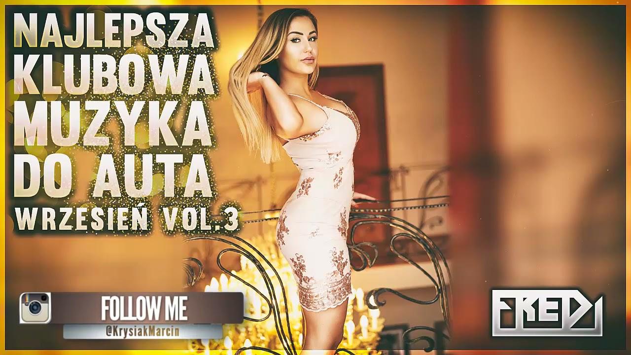 Download ✅🔥Fredi - NAJLEPSZA KLUBOWA MUZYKA DO AUTA🚗 Vol.3⚠ - WRZESIEŃ 2021✅🔥