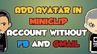 How To Add Avatar In Miniclip account without connecting with fb and gmail