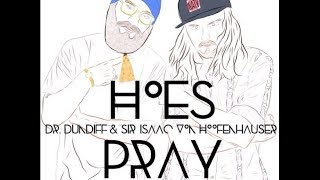 "Dr.Dundiff -""Hoes Pray"" OFFICIAL MUSIC VIDEO"