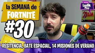 #30 LSDF RESISTANCE, BATE SCIENCE FICTION, 14 SUMMER MISSIONS FORTNITE SAVE THE WORLD