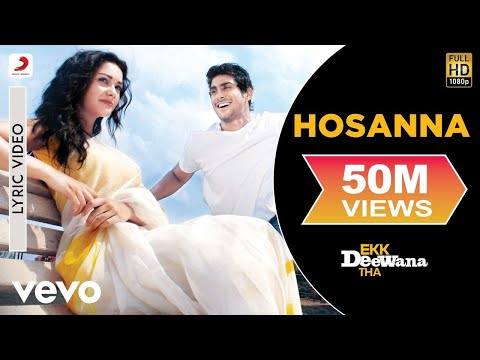 A.R. Rahman - Hosanna Lyric | Ekk Deewana Tha