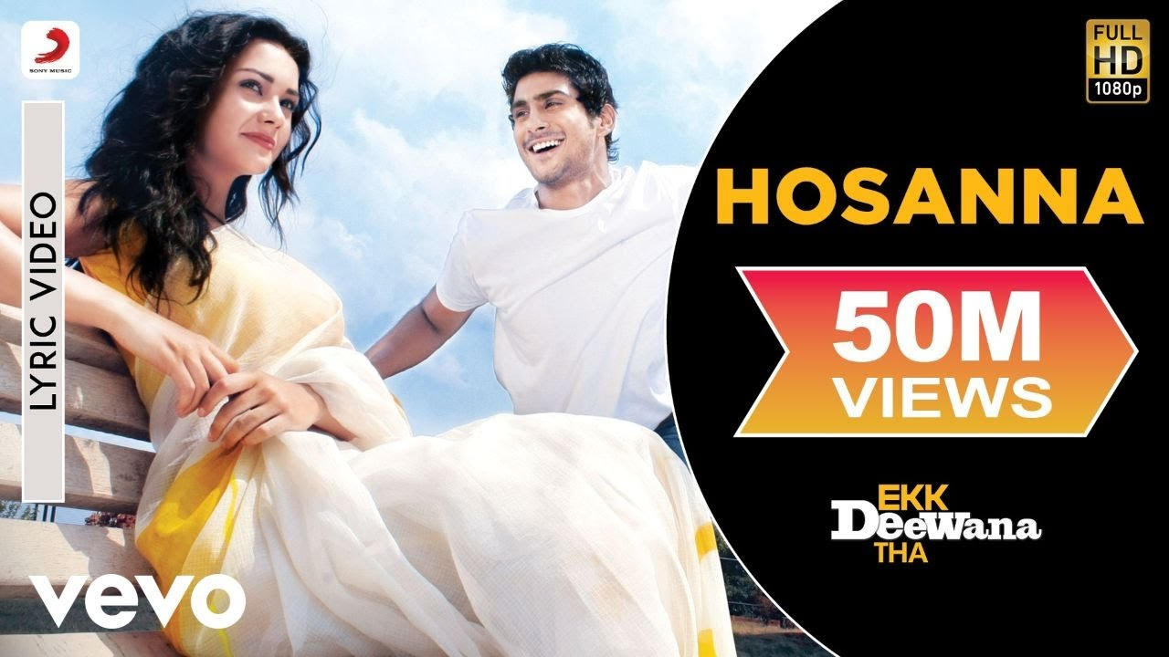 Download A.R. Rahman - Hosanna Best Lyric Video|Ekk Deewana Tha|Amy Jackson|Leon|Suzanne