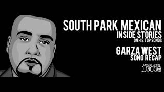 "SPM aka South Park Mexican ""Garza West"" Inside Stories on Pocos Pero Locos"