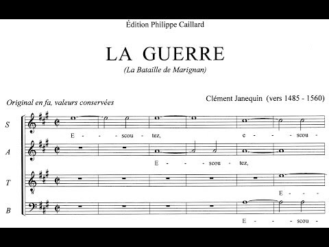 LA GUERRE [La Bataille de Marignan] - Clément Janequin (1485-1558)