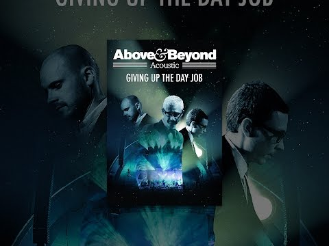 Above & Beyond Acoustic - Giving up the Day Job (OmU)