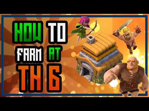 HOW TO ATTACK AT TH 6 | 2018 | FARMING AT TH 6 | CLASH OF CLANS
