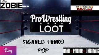 PRO WRESTLING LOOT AUG. OPENING PLUS SIGNED FUNKO POP AND MASK L@@K