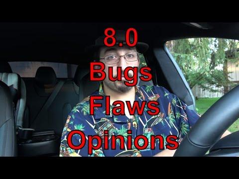 TESLA: Firmware 8: Flaws, Bugs & My Final Opinions.