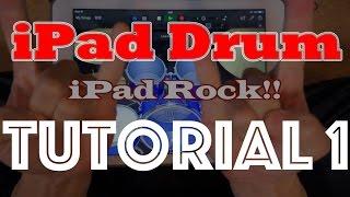 iPad Drum Tutorial 1
